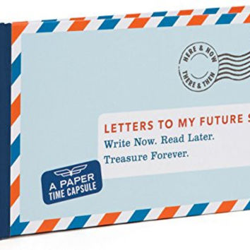 Letters to My Future Self Fold-and-Mail Letter Book