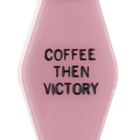 Coffee Then Victory Pink Motel Style Feminist Keychain