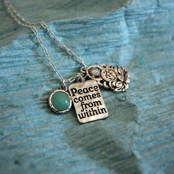 """Peace Comes From Within"" Necklace"