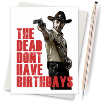 The Walking Dead Card -  Rick Grimes Birthday Card (Funny Birthday Cards. Happy Birthday Cards. Birthday Greeting Cards. Birthday Gift)