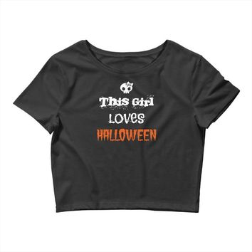 this girl loves halloween Crop Top