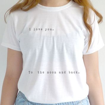 """""""I love you to the moon and back"""" Letter Print Cotton Shirt"""