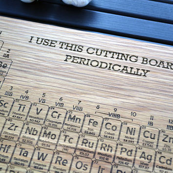 Custom Science Gift / Geekery - Periodic Table Engraved Wood Cutting Board - 12x16 - Name Your own Element - Personalized Design