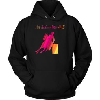 Not Just a Horse Girl Barrel Racing Hoodie