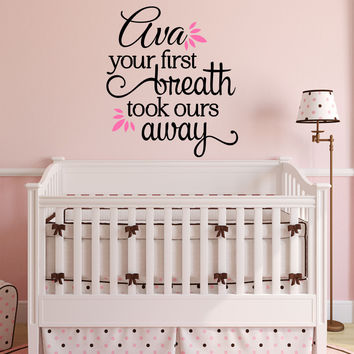 Your First Breath Took Ours Away Personalized Custom Name Established Date Quote