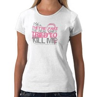 Yes They Are Fake v2 - Breast Cancer T-Shirt