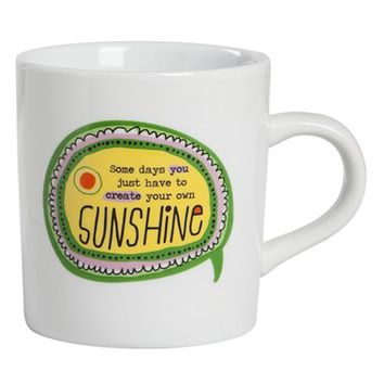 Natural Life 'Some Days You Just Have To Create Your Own Sunshine' Thought Bubble Mug - White