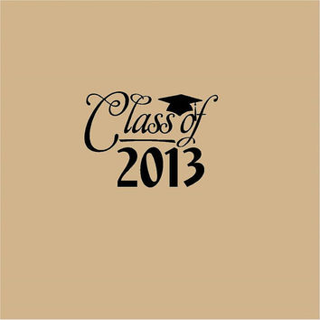 Graduation Sticker Decal-Class of 2013 with hat & tassle Vinyl Decal-Put on computer Tablet-Notebook-Car-Mirror