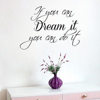 Wall Decals Vinyl Decal Sticker Family Quote If You Can Dream It You Can Do It Home Interior Design Living Room Bedroom Decor KT122