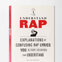 Understand Rap By William Buckholz- Assorted One
