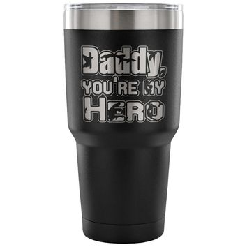 Father Insulated Coffee Travel Mug Daddy My Hero 30 oz Stainless Steel Tumbler