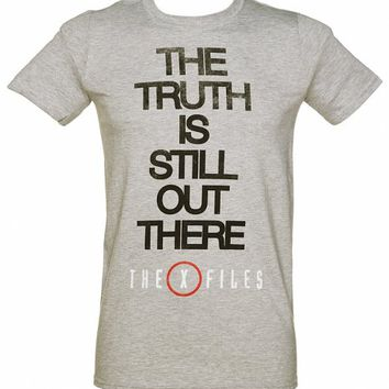Men's Grey X-Files The Truth Is Still Out There T-Shirt : TruffleShuffle.com