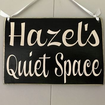 8x6 Custom Name Quiet Space Wood Sign