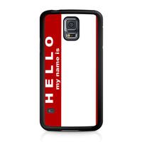 Hello My Name Is Samsung Galaxy S5 case