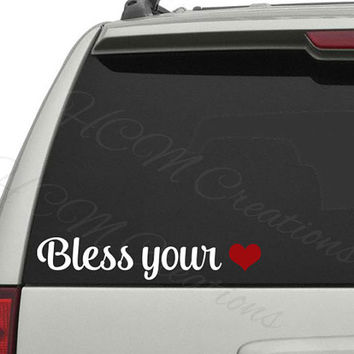 Bless your Heart Decal - Car Decal - Vinyl Decal - Southern Girl - Southern Phrase - Country