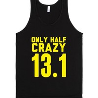 Only Half Crazy-Unisex Black Tank