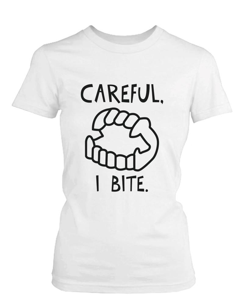 aafcdccd Careful I Bite Funny Women's T-shirt White Crewneck Graphic shirt for  Halloween