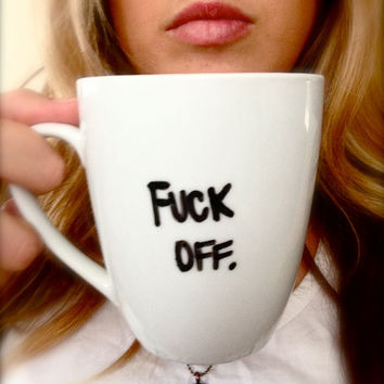 Handwritten Personalized FUCK OFF Coffee Mug with by AnchoredByJ