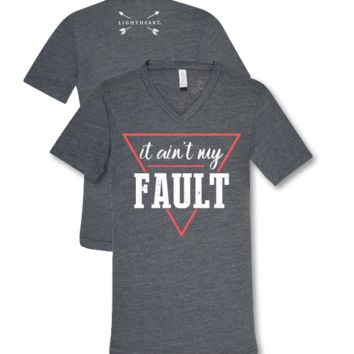 Southern Couture Lightheart It Ain't My Fault V-Neck Triblend Front Print T-Shirt