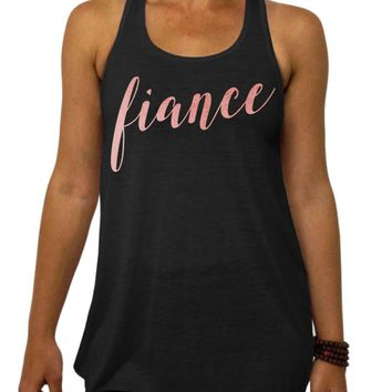 Fiance, Rose and Pearl Collection, Bride to Be, Flowy Tank Top, Getting Ready shirt, Engagement Party, Racerback, Bachelorette Party, Wedding Shower, Womens Clothing