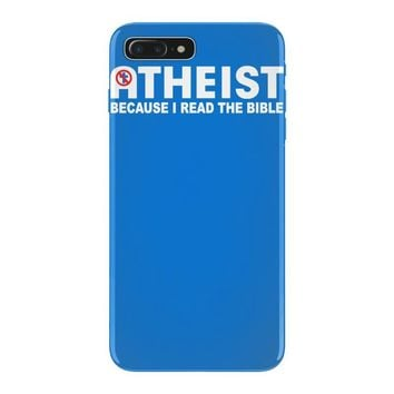 atheist bible lies god sinner agnostic humanist athiest iPhone 7 Plus Case