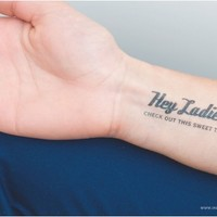 Hey Ladies. Check out this sweet tatt.