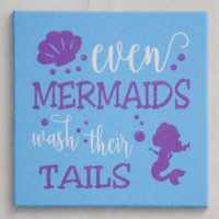 Even Mermaids Wash Their Tails - Children's Bathroom Sign, Aqua Mermaid Bathroom, Kids Bath Mermaid Sign, Aqua Bathroom Decor, Girls Bath