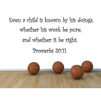 Proverbs 20:11 Bible Verse Wall Decal, Christian Bible Verse - Scripture Verse Wall Decor