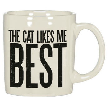 The Cat Likes Me Best Mug