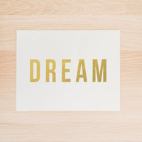 Gold Foil Dream PRINTABLE Art  Office Art Typography Poster Dorm Decor Apartment Decor Poster