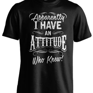 Apparently, I Have An Attitude