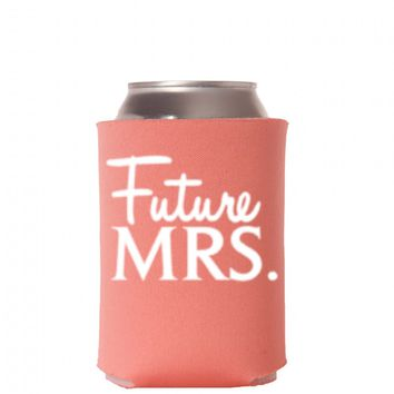 Future Mrs. Can Cooler - Bride Can Cooler - Bride Drink Holder - Fiance Can Cooler Bachelorette Party Favors - Cruise Can Coolers