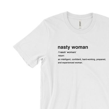 Nasty Woman | Election | Feminist |Hillary Clinton Shirt | Dictionary shirt | Nasty Women Vote Shirt | President Vote USA America | HRC 2016