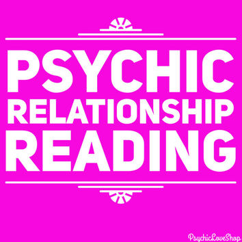 Psychic Relationship Reading, Psychic Reading, Love Reading, Relationship Reading, in-depth and accurate, email or etsy convo reading