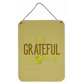 Be Grateful Give Thanks Wall or Door Hanging Prints BB5470DS1216