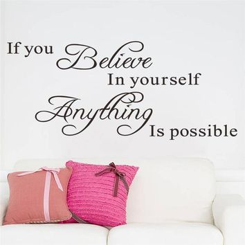 If you believe in yourself anything is possible wall vinyl decal sticker