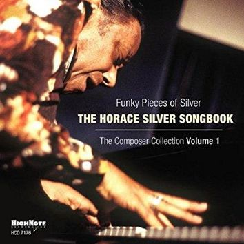 HORACE SILVER - Funky Pieces of Silver: Horace Silver Songbook 1