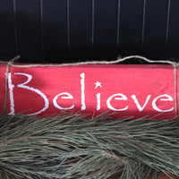 Red Christmas Decor - Believe Sign