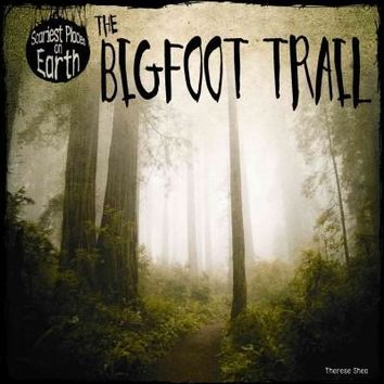 The Bigfoot Trail (Scariest Places on Earth)