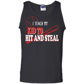 I Teach My Kid To Hit And Steal Funny Baseball Shirt For Mom Tank Top