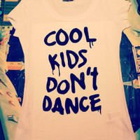"Zayn Malik inspired t-shirt ""Cool kids don't dance"" hand-painted with colors of the fabrics"