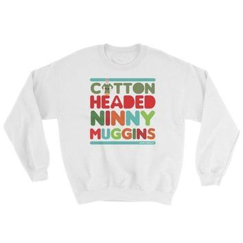 Cotton Headed Ninny Muggins Sweatshirt | Unisex Buddy The Elf Sweater