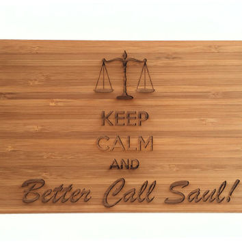 Keep Calm Better Call Saul inspired Bamboo Cutting Board - Science Art, Engraved Wood Kitchen Decor, Geekery, Enjoy Cooking
