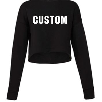Custom  - Ruffles with Love - Design Your Own Crop Sweatshirt