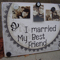 wedding decoration I married my best friend gift by FayesAttic11