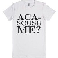 Pitch Perfect: Aca-Scuse Me?-Female White T-Shirt