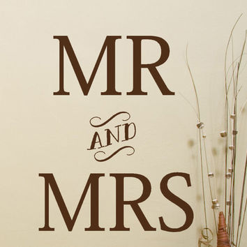 Mr and Mrs vinyl decal sticker for your wedding decor, home or anniversary