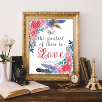 Bible verses Christian wall art But the greatest of these is love 1 Corinthians 13:13 Bible quote Printable 8x10 Digital Watercolor SALE