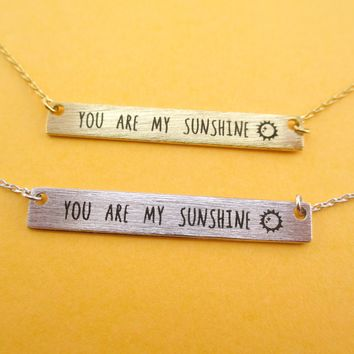 You are My Sunshine Minimal Bar Pendant Necklace in Silver or Gold