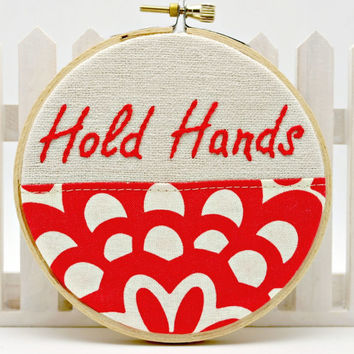 Hoop Art Hand Embroidery Valentine Gift Words to Live By Natural Linen Floral Fabric Wall Decor